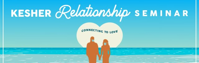 Kesher Relationship Seminar