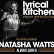 Lyrical Kitchen Presents Natasha Watts image