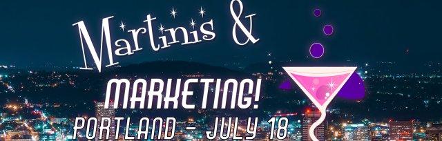 Martinis & Marketing - Portland