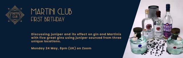 Martini Club's 1st Birthday & Juniper Special