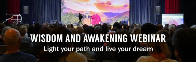 Wisdom and Awakening Webinar with Master Sri Avinash