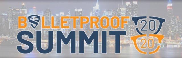 Bulletproof Summit 20|20