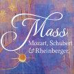 Mass: works of Rheinberger, Mozart & Schubert image