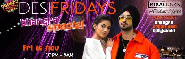 Desi Fridays : Bhangra Special