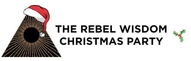 The Rebel Wisdom Christmas Party