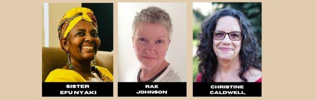Embodiment, Movement & Trauma with Christine Caldwell, Rae Johnson and Sister Efu Nyaki