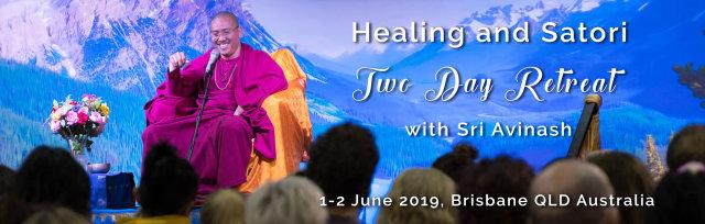 Healing and Satori Two Day Retreat with Sri Avinash - Brisbane