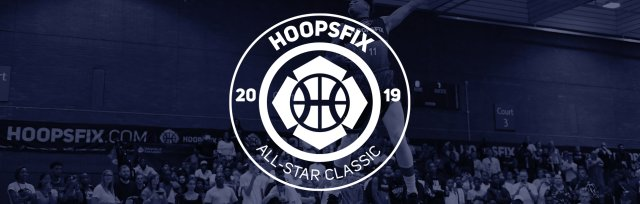 Hoopsfix All-Star Classic - #HASC19