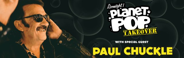 Planet Pop Takeover w/ Paul Chuckle