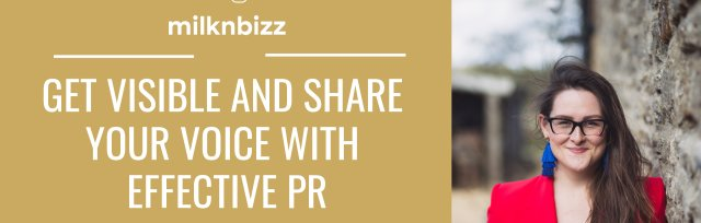 Get visible and share your voice with effective PR