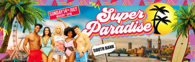 Super Paradise – London's first LGBTQ+ Beach Party