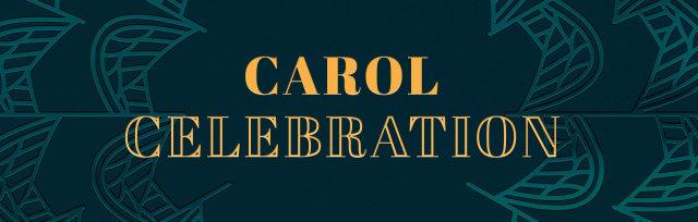 Carol Celebration 4:00pm