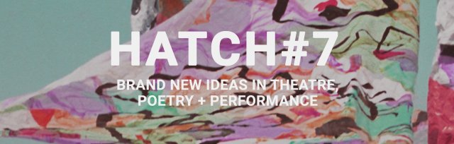 Brainchild Presents Hatch #7