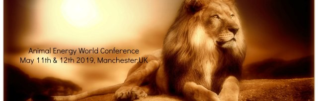 £60.00 Deposit secures Early Bird Animal Energy World Conference 2019