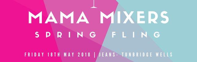 Mama Mixer's Spring Fling
