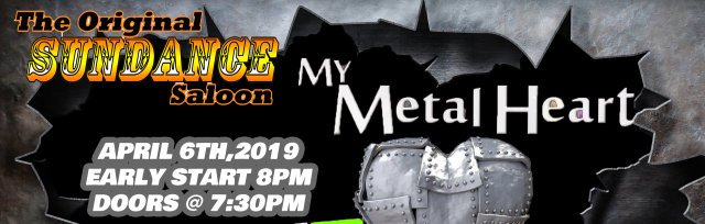 My Metal Heart w/special guest Dirty Canteen
