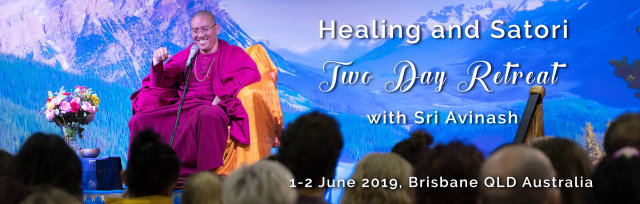 Healing and Satori Two Day Retreat with Sri Avinash - Brisbane