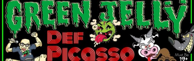Green Jelly Live with guest Def Picasso and Slirvana