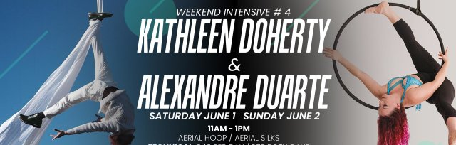 Weekend Intensive # 4 with Kathleen Doherty & Alexandre Duarte