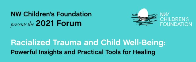 Racialized Trauma and Child Well-Being: Powerful Insights and Practical Tools for Healing