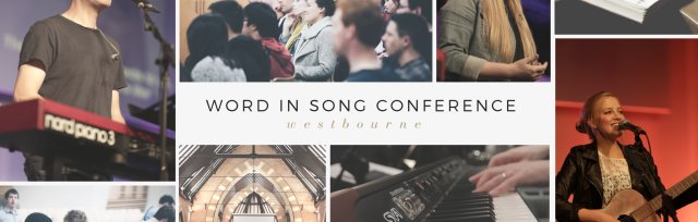 Word In Song Conference Westbourne