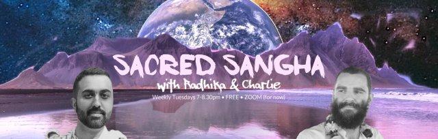 Sacred Sangha with Radhika & Charlie