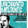 Unchained Melodies - Super Songs of the 60's image