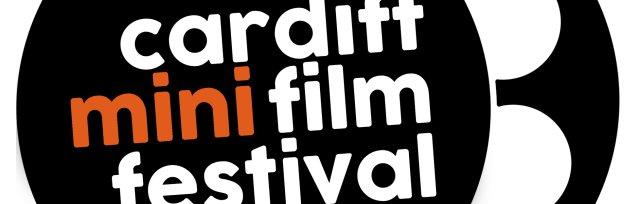 Cardiff Mini Film Festival 2018