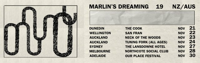Marlin's Dreaming - NZ Tour