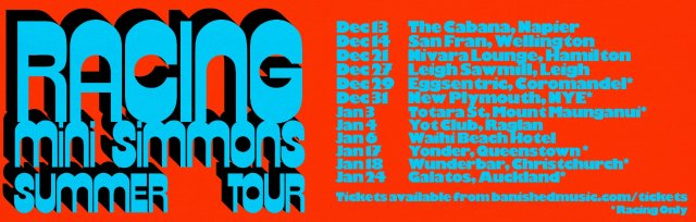 Racing Summer Tour, with Mini Simmons (on selected shows)