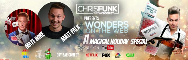 Wonders On The Web: Holiday Magic! An Evening OF Magic & Comedy