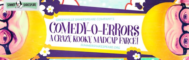 COMEDY-O-ERRORS: A Crazy, Kooky, Madcap Farce!
