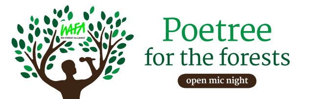 Poetree for the Forests - Open Mic Night