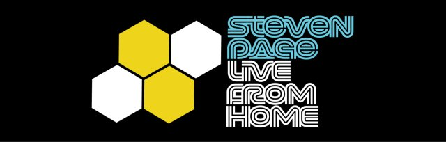 Steven Page Live From Home Album Project - LFH XXV - Born On A Pirate Ship & Heal Thyself Pt. I: Instinct