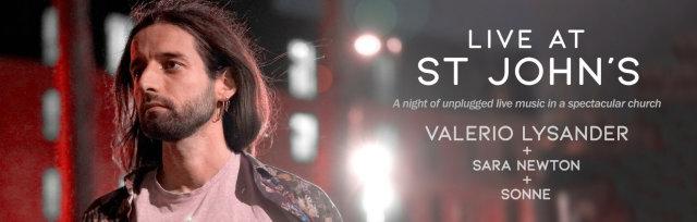 Live at St John's • Valerio Lysander + Sara Newton + Sonne