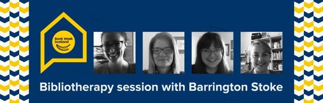 Book Week Scotland - Bibliotherapy with Barrington Stoke