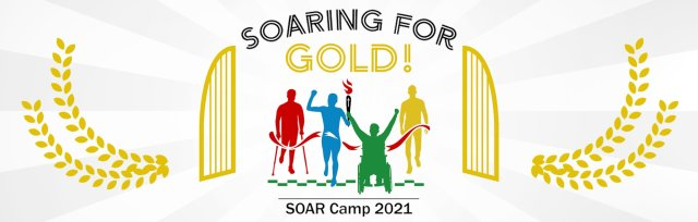SOARing for Gold SOAR Camp Participants (In-Person)