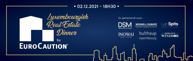 Luxembourgish Real Estate Dinner By EuroCaution