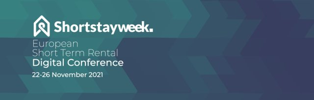 Short Stay Week, The European Short Term Rental Digital Conference