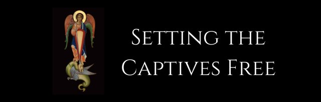 Live, Online Setting the Captives Free Hosted in Princeton, IL