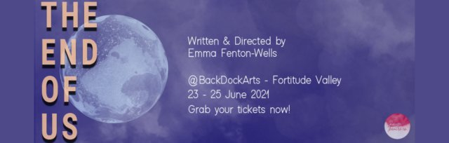 The End of Us - Written & Directed by Emma Fenton-Wells