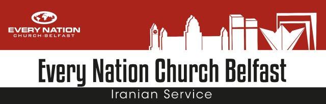 Every Nation Church Belfast Iranian Worship Service