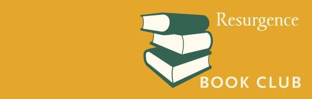 Resurgence Book Club: Colin Tudge - The Great Re-think a 21st Century Renaissance