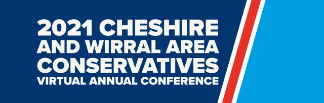 2021 Cheshire and Wirral Area Conservatives Virtual Annual Conference