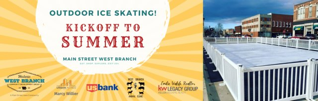 Ice Skating on Main Street - West Branch's Kickoff to Summer!