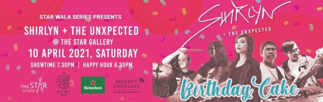 Star Wala Series Presents: Shirlyn + The UnXpected   Birthday Cake