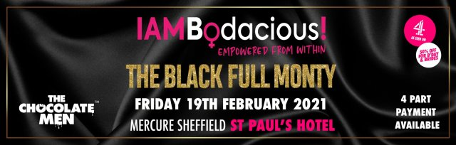 Sheffield Charity Dinner & Show w/ The Black Full Monty AKA The Chocolate Men