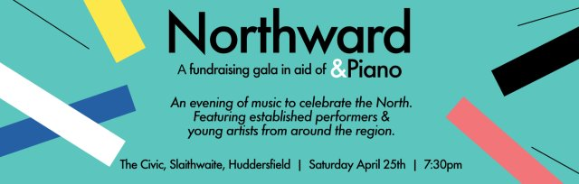 Northward - &Piano Fundraising Gala Concert