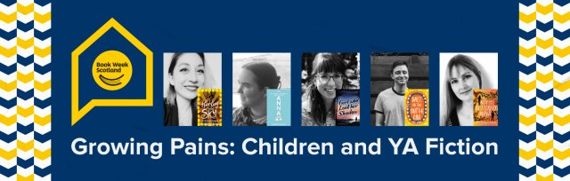 Book Week Scotland - Growing Pains in Childrens and YA Fiction