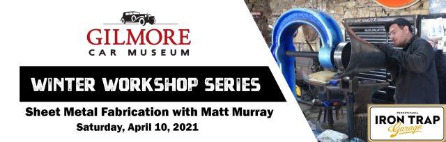 Winter Workshop Series: Sheet Metal Fabrication with Matt Murray from Iron Trap Garage
